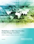 Workshops on R&D Opportunities in Clean Energy Innovation: A How-To Guide for Mission Innovation Members